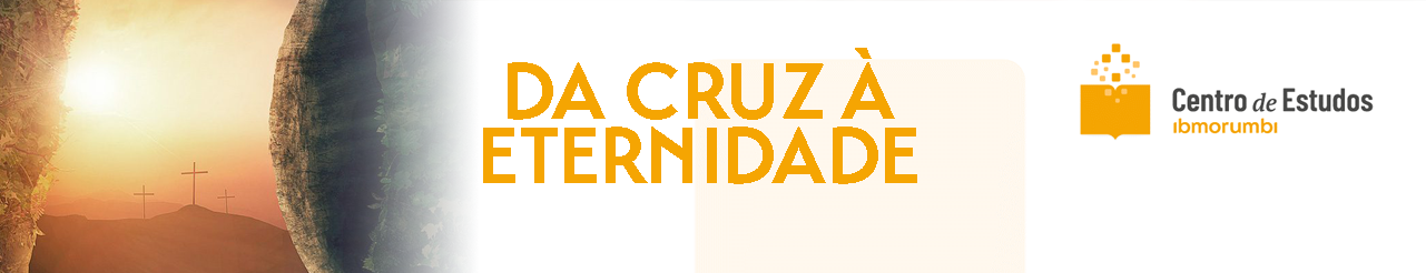 Da Cruz à Eternidade - DCE221